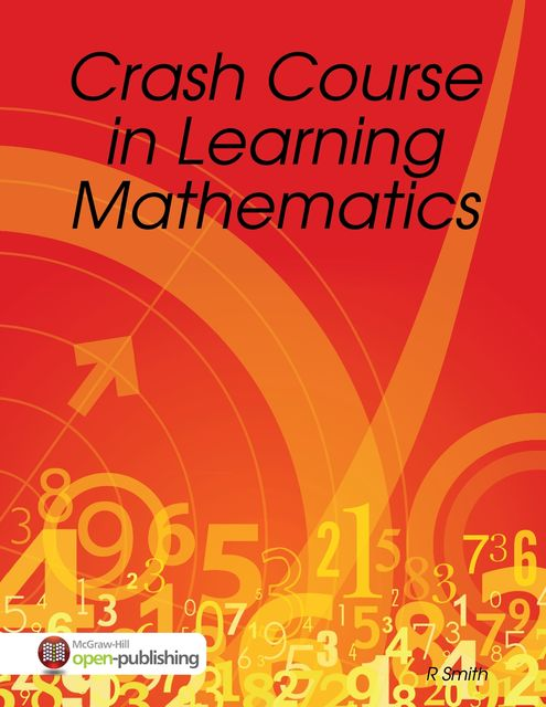 Crash Course in Learning Mathematics, R Smith