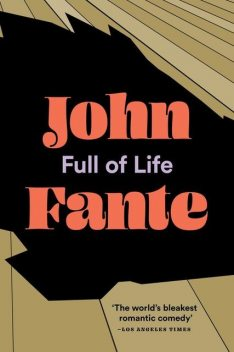 Full of Life, John Fante