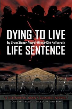 Dying to Live: Life Sentence, Kim Paffenroth