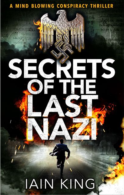 Secrets of the Last Nazi, Iain King