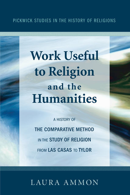 Work Useful to Religion and the Humanities, Laura Ammon