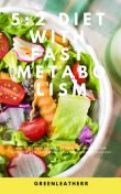 5:2 Diet With Fast Metabolism, Greenleatherr