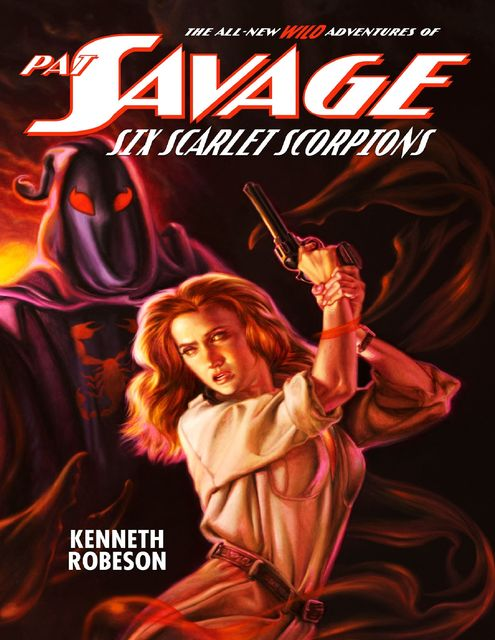 Pat Savage: Six Scarlet Scorpions, Kenneth Robeson
