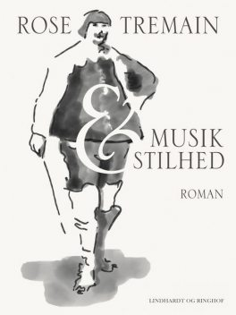 Musik og stilhed, Rose Tremain
