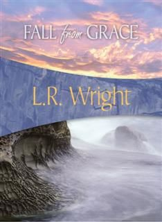 Fall from Grace, L.R. Wright