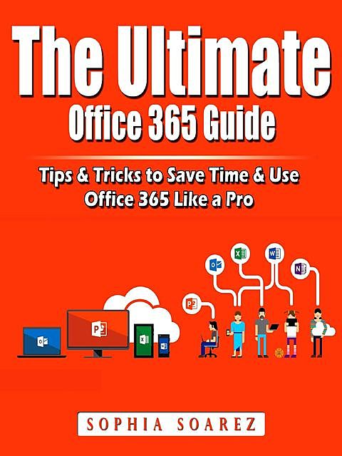 The Ultimate Office 365 Guide, Jon Albert