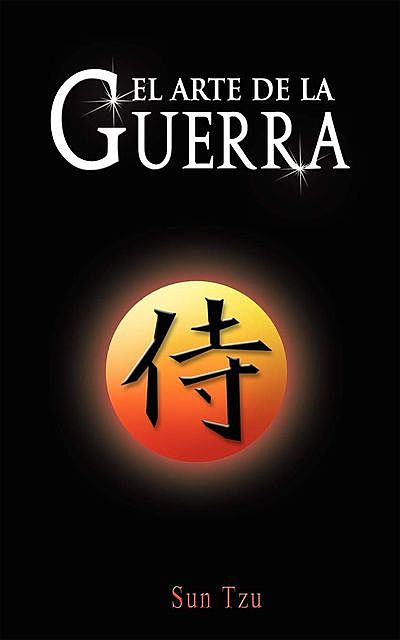 El Arte de la Guerra / The Art of War (Spanish Edition), Sun Tzu