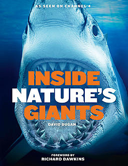 Inside Nature's Giants, David Dugan