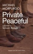Private Peaceful, Michael Morpurgo, Simon Reade
