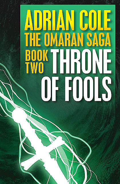 Throne of Fools, Adrian Cole