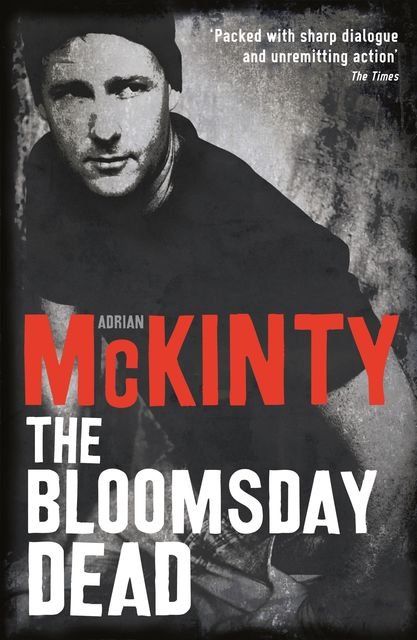 The Bloomsday Dead, Adrian McKinty