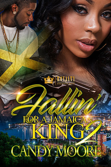 Fallin For A Jamaican King 2, Candy Moore