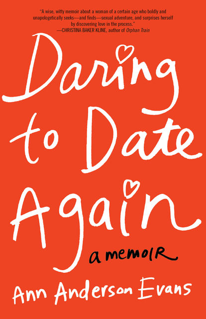 Daring to Date Again, Ann Anderson Evans