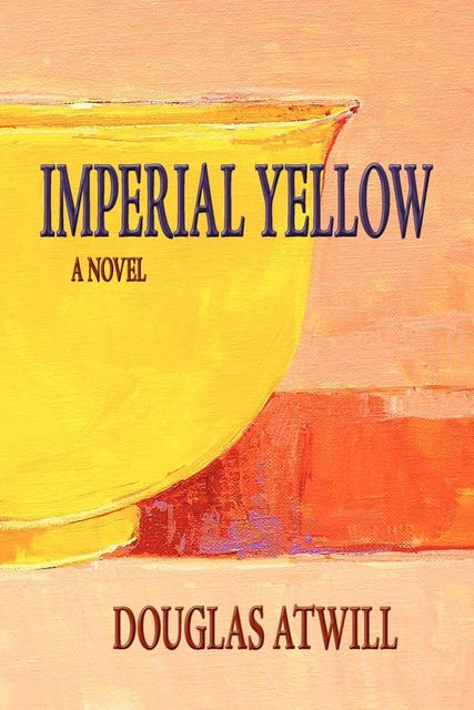 Imperial Yellow, Douglas Atwill