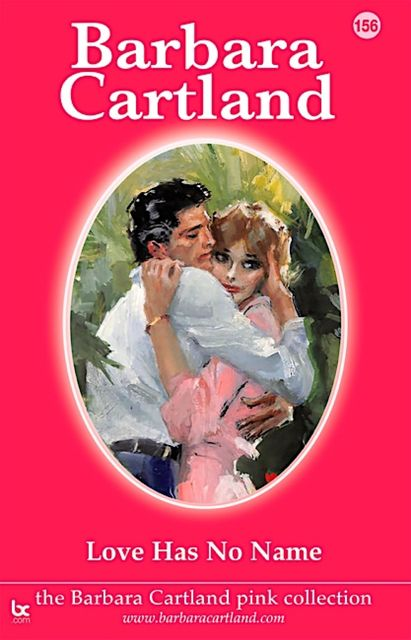 Love Has No Name, Barbara Cartland