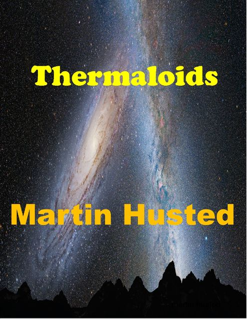 Thermaloids, Martin Husted