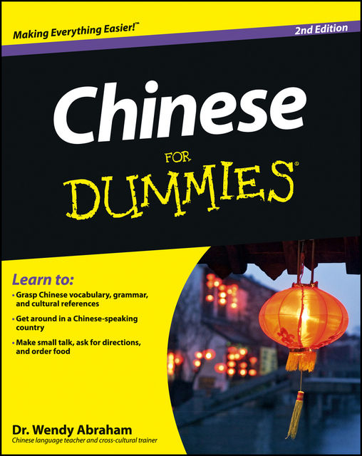 Chinese For Dummies, Wendy Abraham