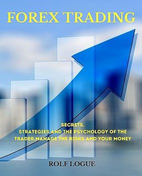 FOREX TRADING, ROLF LOGUE