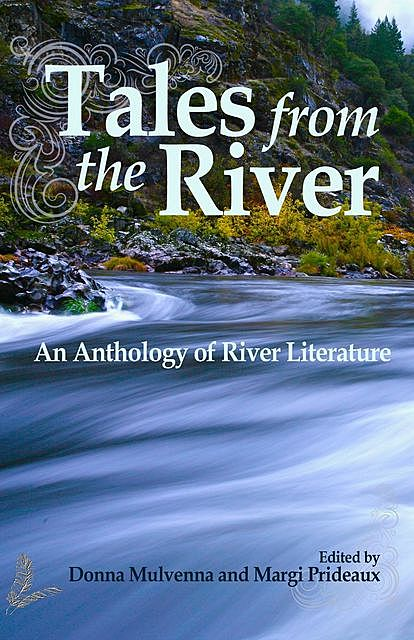 Tales from the River, An Anthology of River Literature