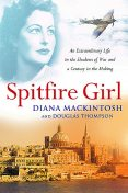 Spitfire Girl, Thompson Douglas, Diana Mackintosh