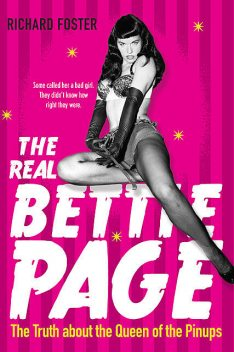 The Real Bettie Page, Richard Foster