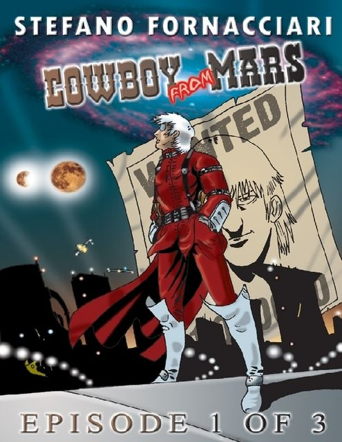 Cowboy from Mars: Episode 2 of 3, Stefano Fornacciari