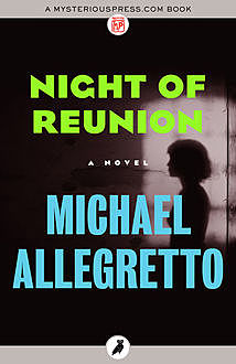 Night of Reunion, Michael Allegretto