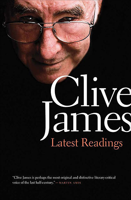 Latest Readings, Clive James