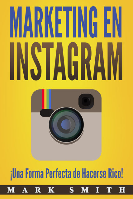 Marketing en Instagram (libro en español), Mark Smith