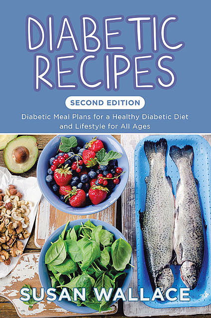 Diabetic Recipes , Susan Wallace