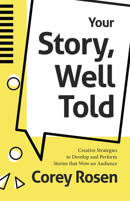 Your Story, Well Told, Corey Rosen