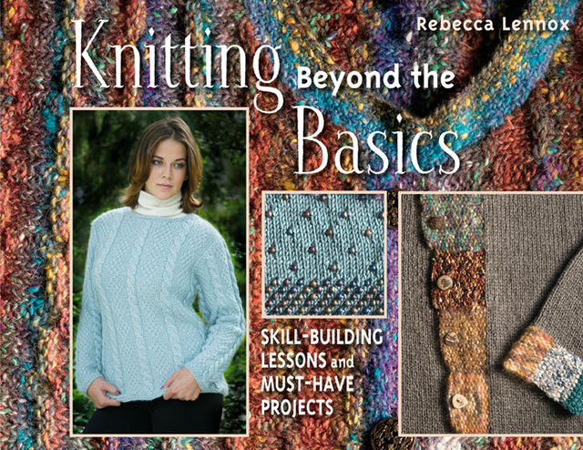 Knitting Beyond the Basics, Rebecca Lennox