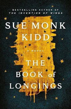 The Book of Longings, Sue Monk Kidd