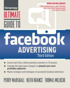 Ultimate Guide to Facebook Advertising, Perry Marshall, Thomas Meloche, Keith Krance