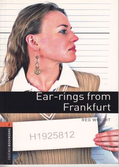 Ear-Rings From Frankfurt. Stage 2, Reg Wright