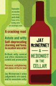 A Hedonist in the Cellar, Jay McInerney