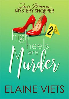 High Heels Are Murder, Elaine Viets