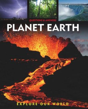Questions and Answers about: Planet Earth, Alex Woolf, Rebecca Gerlings