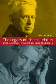 The Legacy of Liberal Judaism, Ned Curthoys