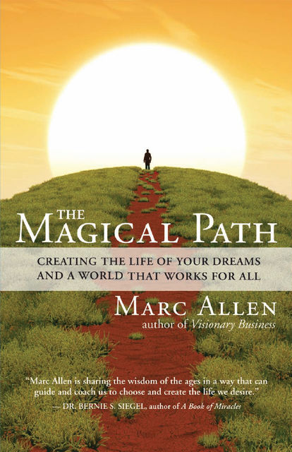 The Magical Path, Marc Allen