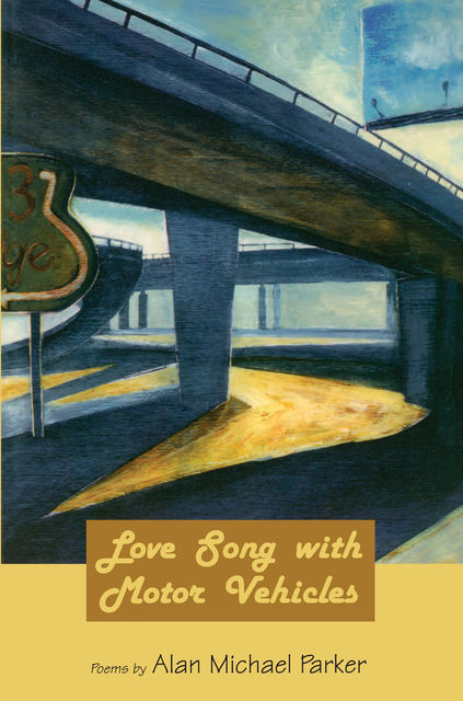 Love Song with Motor Vehicles, Alan Parker