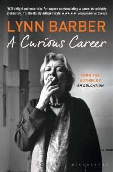 A Curious Career, Lynn Barber