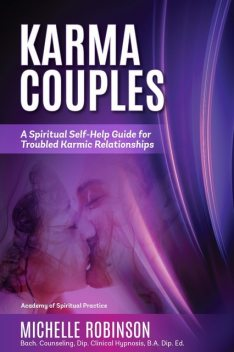 Karma Couples, Michelle Robinson