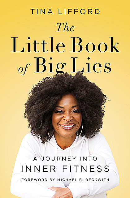 The Little Book of Big Lies, Tina Lifford