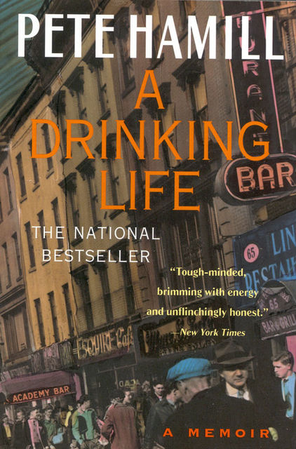 A Drinking Life, Pete Hamill