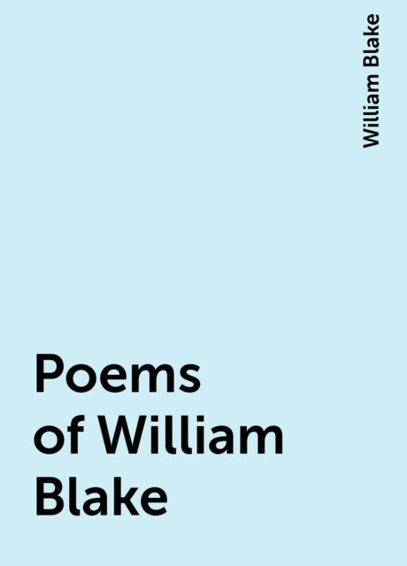 Poems of William Blake, William Blake