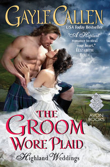 The Groom Wore Plaid, Gayle Callen