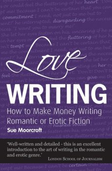 Love Writing, Sue Moorcroft