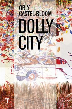 Dolly City, Orly Castel-Bloom