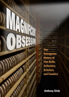 Magnificent Obsession, Anthony Slide